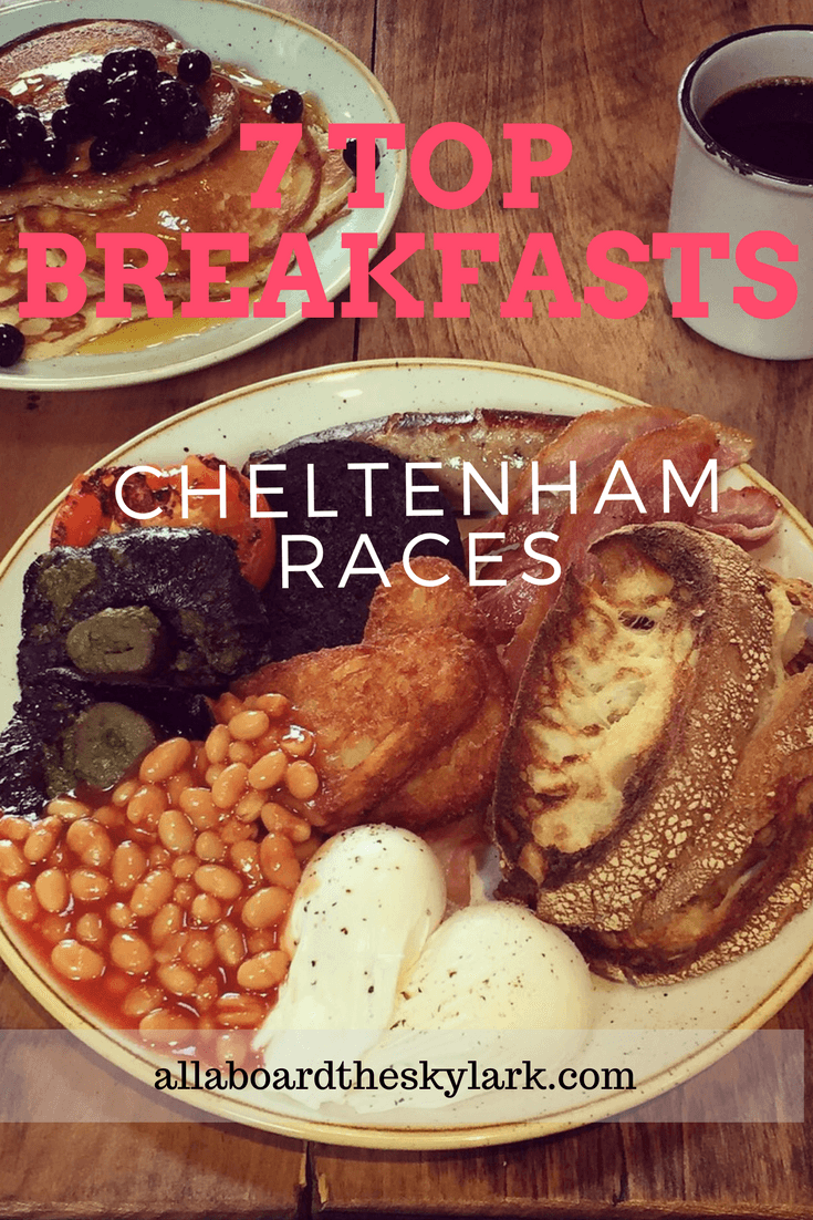 7 top breakfasts Cheltenham Races
